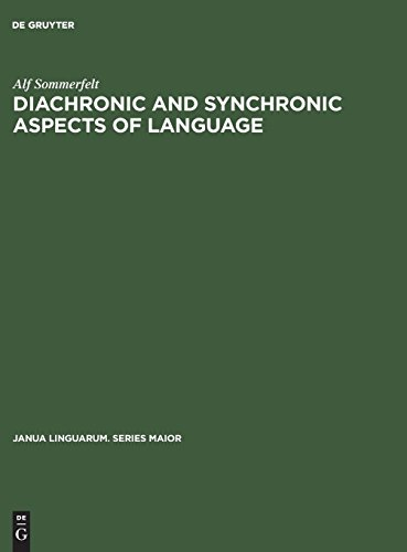 Diachronic and Synchronic Aspects of Language
