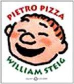 Pietro Pizza. Ediz. illustrata