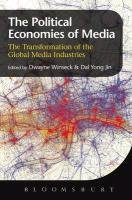 the-political-economies-of-media-the-transformation-of-the-global-media-industries