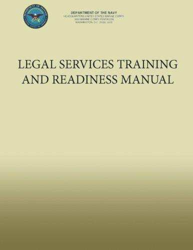 Legal Services Training and Readiness Manual por Department of the Navy