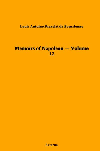 Memoirs of Napoleon - Volume 12