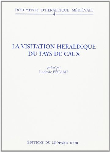 La visitation héraldique du pays de Caux