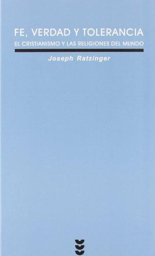 Fe, verdad y tolerancia (Verdad e Imagen) por Joseph Ratzinger