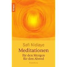 Meditationen: für den Morgen - für den Abend