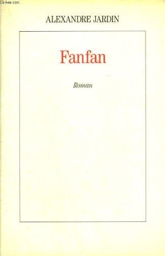 Fanfan par Alexandre Jardin