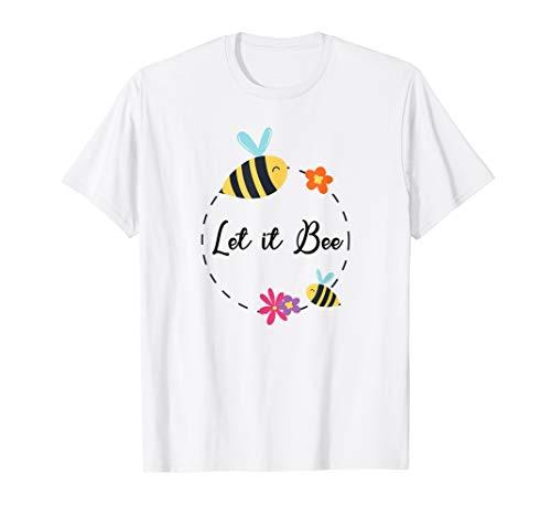 Funny Women tshirt Let it Bee Rettet die Bienen! Help bees - Bee Womens T-shirt