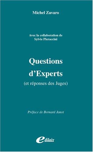 Questions d'experts (et réponses des juges) par Michel Zavaro