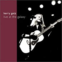 Live at the Galaxy by Kerry Getz (2001-08-02)