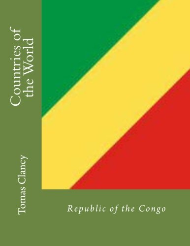 Countries of the World: Republic of the Congo por Tomas Clancy