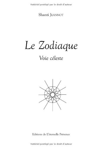 Le Zodiaque : Voie céleste
