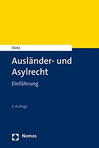 Ausländer- und Asylrecht: Einführung