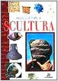 Il grande libro delle sculture (I manuabili)