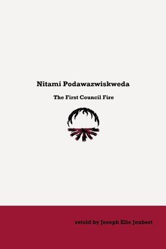 The First Council Fire by Joseph Joubert (2011-06-24)