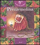 Prezzemolina. Ediz. illustrata. Con CD Audio
