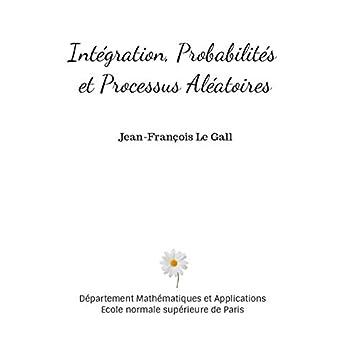 Intégration, Probabilités et Processus Aléatoires