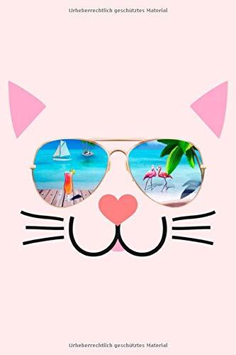 Lustige Katze MIt Sonnenbrille: Lustiges Katzen Notizbuch - Schreibheft Für Eigene Notizen - 120 Seiten Weißes Papier - Liniert - 15,24 cm x 22,86 cm (6 x 9 Inch)