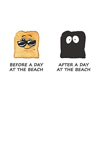Before A Day At The Beach - After A Day At The Beach: Ein Tag Am Strand. Notizbuch / Tagebuch / Heft mit Linierten Seiten. Notizheft mit Linien, Journal, Planer für Termine oder To-Do-Liste.