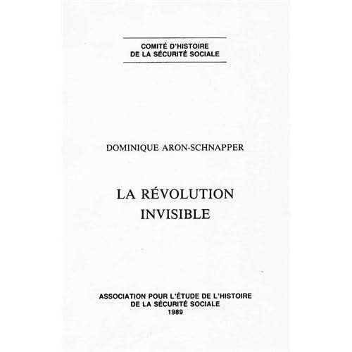 LA REVOLUTION INVISIBLE. Recherches sur la diffusion de la connaissance en matière de sécurité sociale