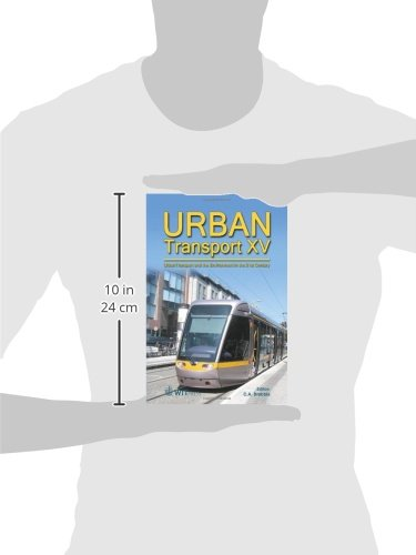 Urban Transport: XV: Urban Transport and the Environment: 107 (WIT Transactions on the Built Environment)