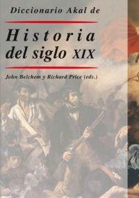 Diccionario Akal de historia del siglo XIX (Diccionarios)