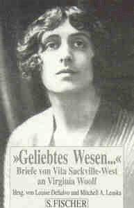 Geliebtes Wesen Briefe von Vita Sackville-West an Virginia Woolf