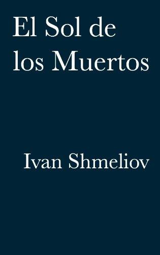 El Sol de los Muertos por Ivan Shmeliov