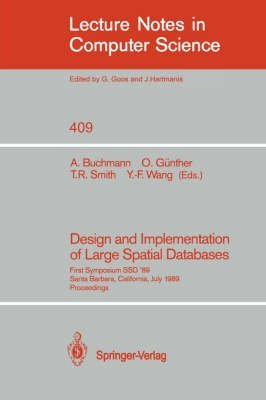 design-and-implementation-of-large-spatial-data-bases-first-symposium-ssd-89-santa-barbara-californi