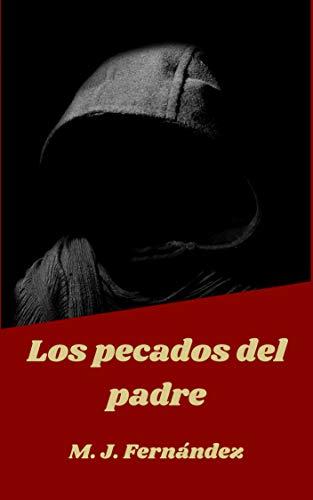 Los pecados del padre (Spanish Edition)