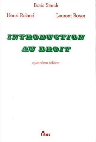 Introduction au droit, 4e édition (ancienne édition)