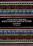 Designs and Patterns from North African Carpets and Textiles. (Dover Pictorial Archive Series)