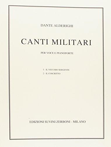 Canti Militari per voce e pianoforte su poesie di P.P. Parzanese