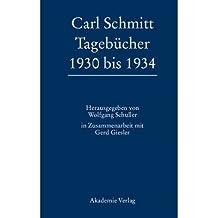 Carl Schmitt Tageb?cher 1930 bis 1934 (Hardback)(German) - Common