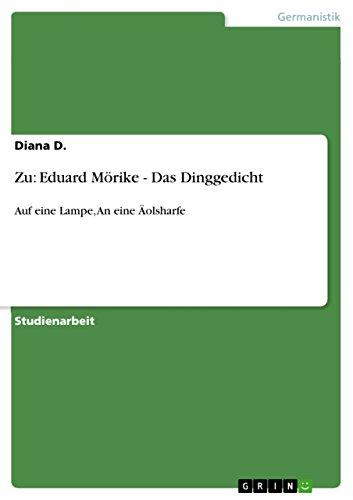 Zu: Eduard Mörike - Das Dinggedicht: Auf eine Lampe, An eine Äolsharfe