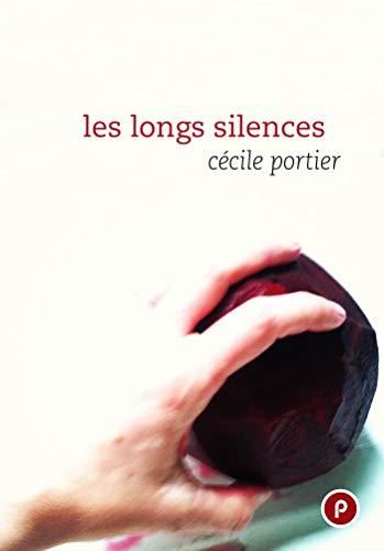 Les longs silences (Temps Réel) par Cécile Portier