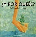 Y Por Queee? (Albumes Ilustrados / Illustrated Albums)