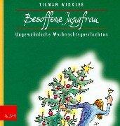 Preisvergleich Produktbild Besoffene Jungfrau: Ungewöhnliche Advents- und Weihnachtsgeschichten