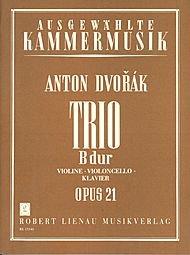 Trio B-Dur: Violine, Violoncello, Klavier - Opus 21 (Ausgewählte Kammermusik)
