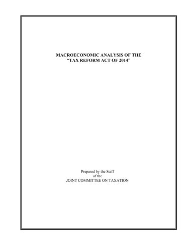 Macroeconomic Analysis of the Tax Reform Act of 2014