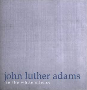 Adams : In the White Silence