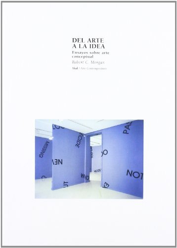 Del arte a la idea (Arte contemporáneo) por Robert C. Morgan