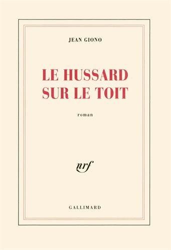 Vignette du document Le  hussard sur le toit
