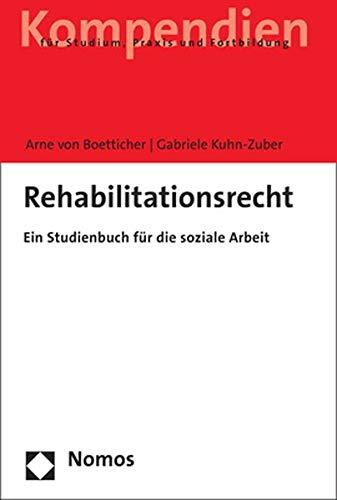Rehabilitationsrecht: Ein Studienbuch für soziale Berufe