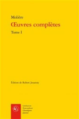 Oeuvres complètes : Tome I