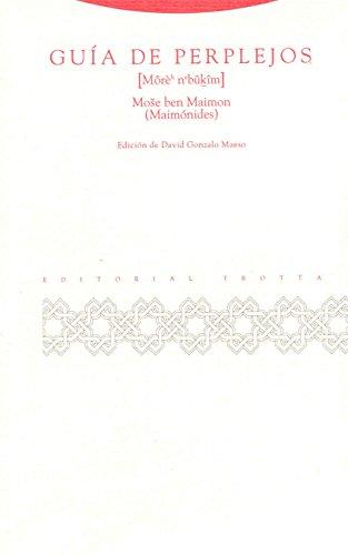 Guía de perplejos (Al-Andalus. Textos y Estudios) por Maimónides