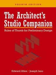 The Architect's Studio Companion: Rules of Thumb for Preliminary Design 4th (fourth) edition