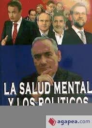 Salud Mental De Los Politicos, La - Reflexiones De Un Psiquiatra por Jose Cabrera Forneiro