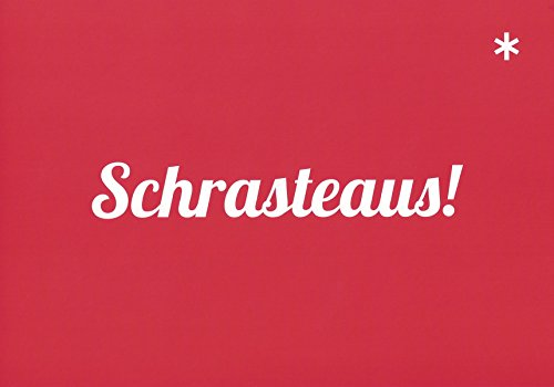 Postkarte Schrasteaus!