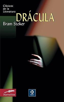 Dracula (Clasicos de la Literatura (Edimat Libros) #74) (Spanish) [ DRACULA (CLASICOS DE LA LITERATURA (EDIMAT LIBROS) #74) (SPANISH) ] by Stoker, Bram (Author ) on Apr-01-2009 Paperback