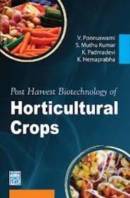Post Harvest Biotechnology of Horticulture Crops [Hardcover] [Jan 01, 2012] Ponnuswami, V Et al [Hardcover] [Jan 01, 2017] Ponnuswami, V Et al par V Et al Ponnuswami