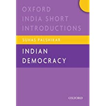 Indian Democracy (Oxford India Short Introductions Series)